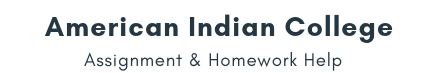 American Indian College Assignment &Homework Help